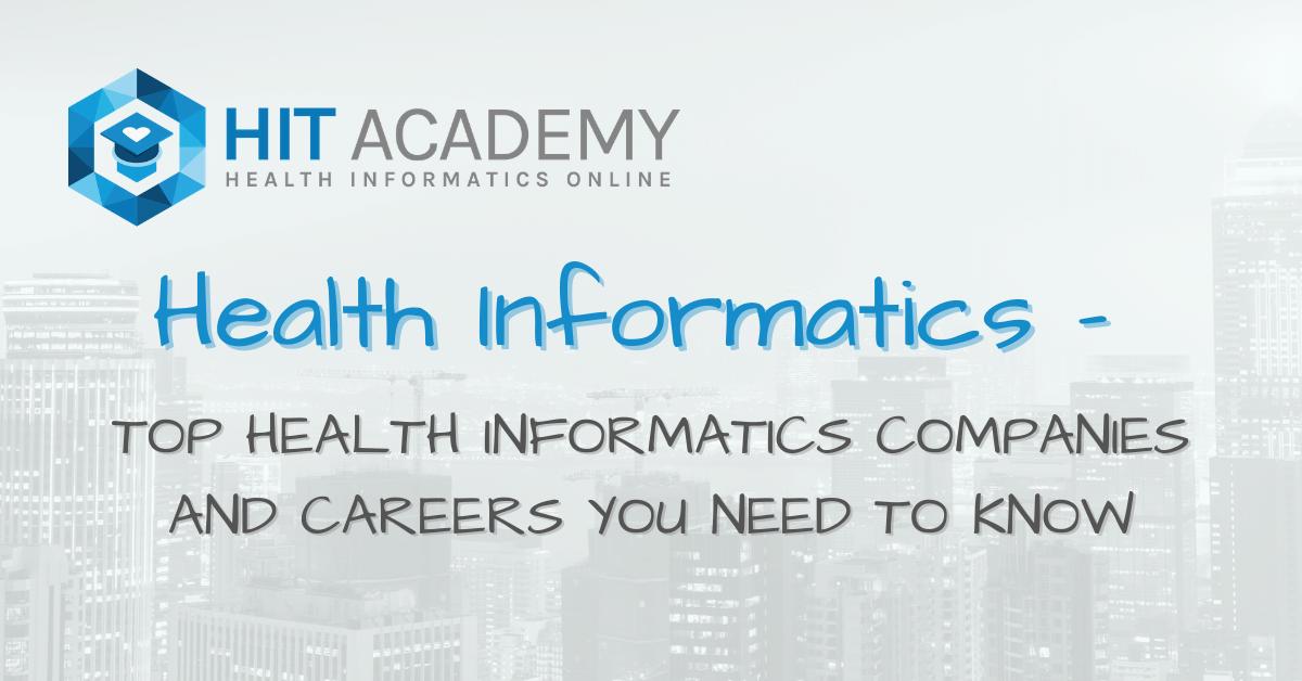 Top 3 Health Informatics Companies You Need To Know
