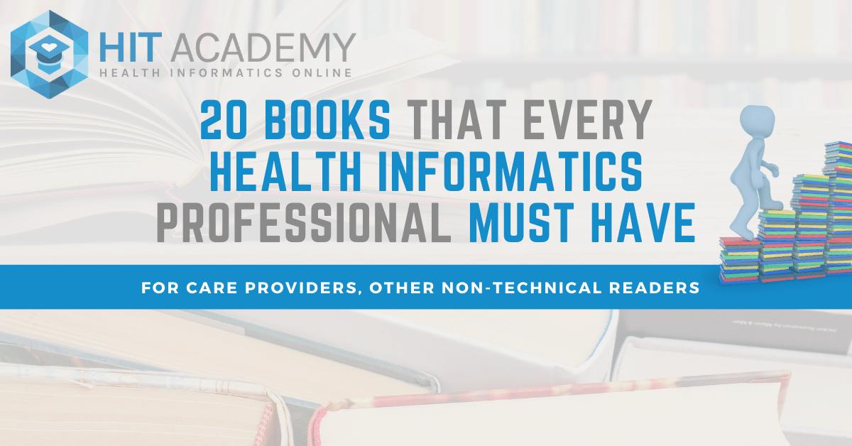 20 Books for Health Informatics Professionals