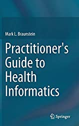 4. Practitioner's Guide to Health Informatics