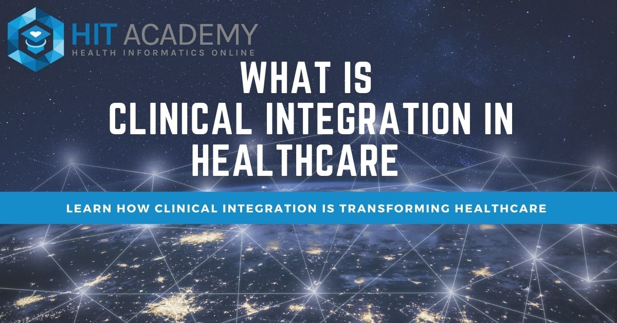 What is Clinical Integration in Healthcare?