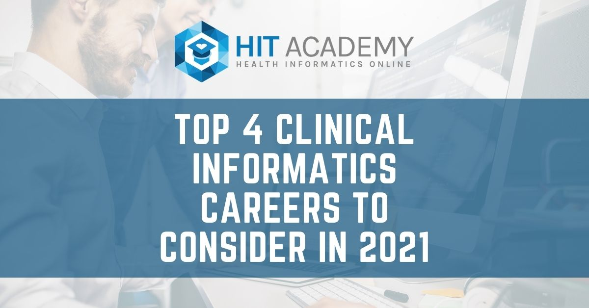 Clinical Informatics Careers in 2021