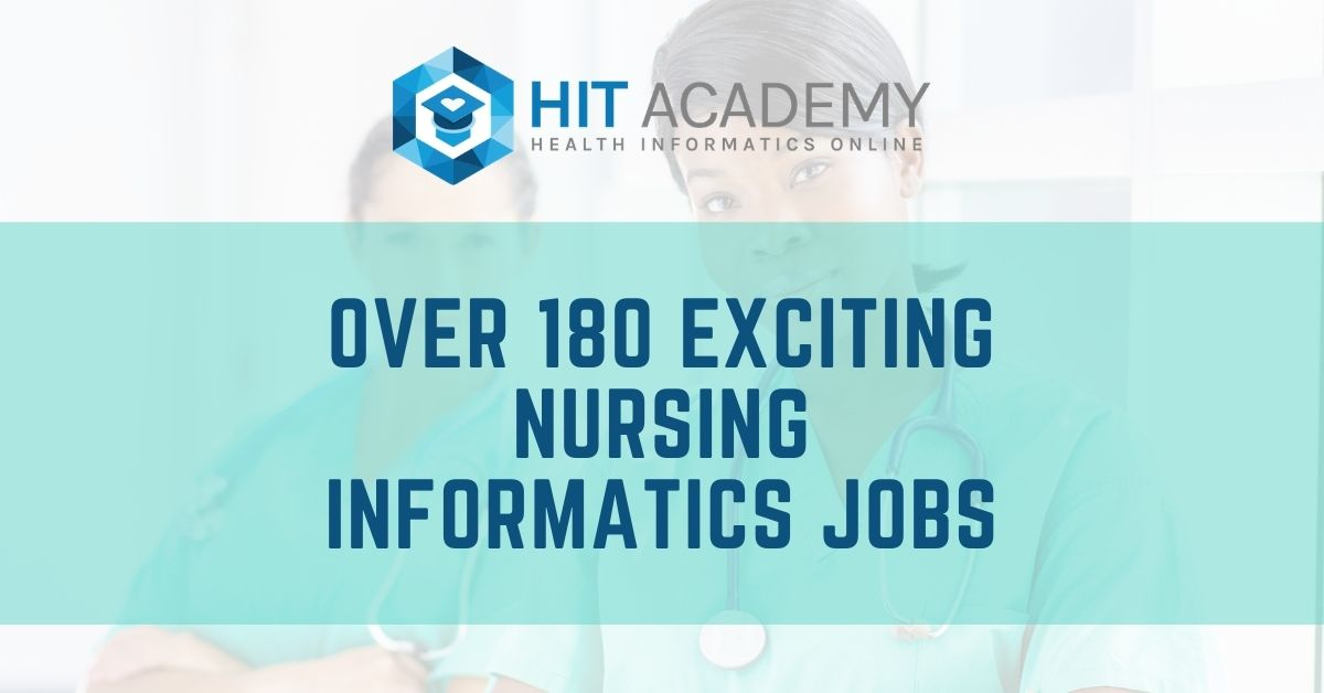 Over 180 Exciting Nursing Informatics Jobs – April 2021